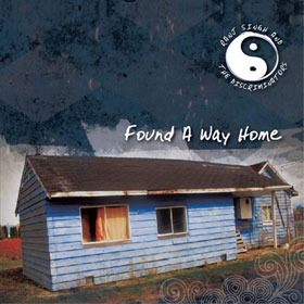 <strong><em>Found a Way Home</em></strong> by Ranj Singh and The Discriminators